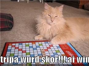 tripa wurd skor!!! ai win!!!