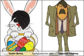 Easter Bunny Totally Looks Like Inspector Chelmey