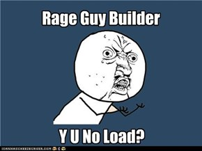 Rage Guy Builder