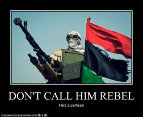DON'T CALL HIM REBEL