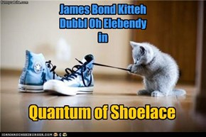 James Bond Kitteh Dubbl Oh Elebendy in