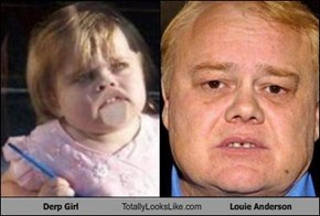 Derp Girl Totally Looks Like Louie Anderson