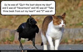 "Quoth the Raven ""STFU."""