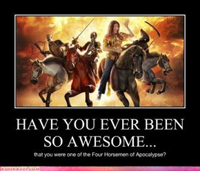 HAVE YOU EVER BEEN SO AWESOME...