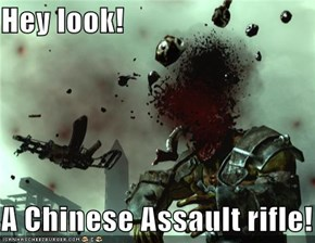 Hey look!  A Chinese Assault rifle!