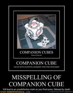 MISSPELLING OF COMPANION CUBE