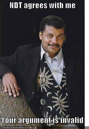 NDT agrees with me  Your argument is invalid