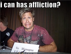 i can has affliction?