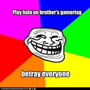 Play halo on brother's gamertag
