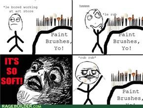 Mmmmmmm Brushes
