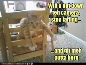 It'z nawt funny!!