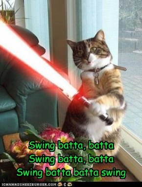 Swing batta, batta Swing batta, batta Swing batta batta swing