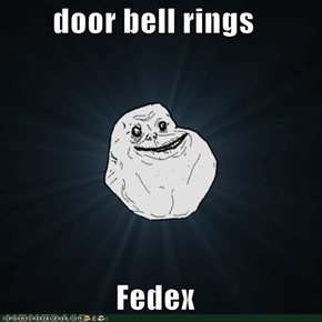 door bell rings  Fedex