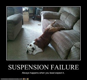SUSPENSION FAILURE