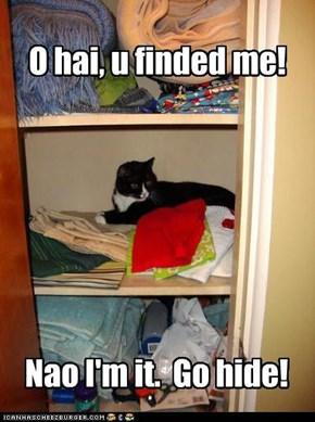 O hai, u finded me!