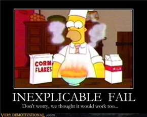 INEXPLICABLE FAIL