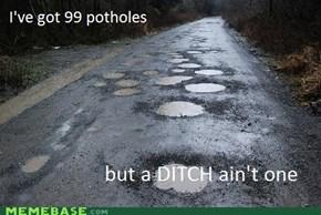 99 Potholes...