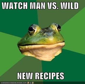 WATCH MAN VS. WILD  NEW RECIPES