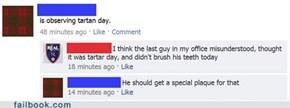 Tartan Day Misunderstanding