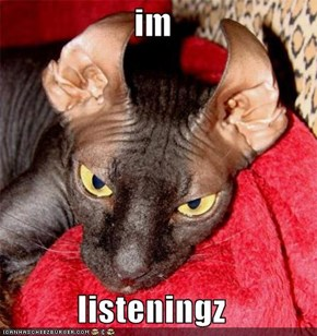 im  listeningz