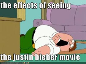 the effects of seeing  the justin bieber movie