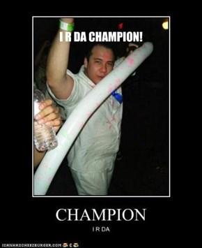 I R DA CHAMPION!