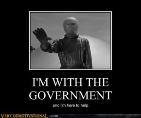 I'M WITH THE GOVERNMENT