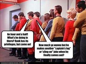 Yeah, I know. Another 'Enterprise restroom' gag. Sorry. I couldn't resist.