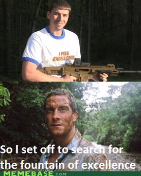 Bear Grylls and the Fountain of Excellence