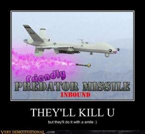 THEY'LL KILL U