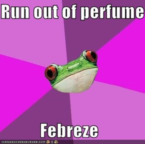 Run out of perfume  Febreze
