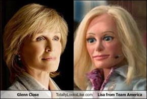 Glenn Close Totally Looks Like Lisa from Team America