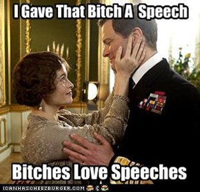 Bitches Love Speeches