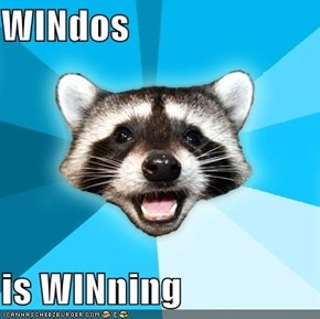 WINdos  is WINning
