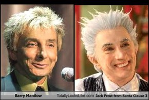 "Barry Manilow Totally Looks Like Jack Frost from ""Santa Clause 3"""