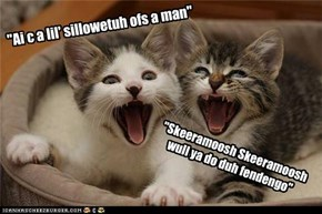 "''Ai c a lil' sillowetuh ofs a man"""