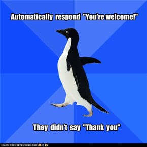 "Automatically  respond  ""You're welcome!"""