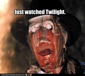 Just watched Twilight.