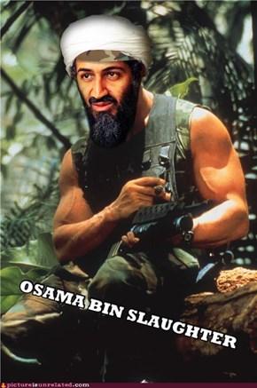 Osama Bin Slaughter