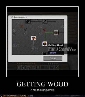 GETTING WOOD