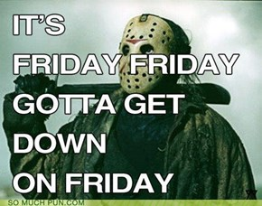"Thanks for the Song, Rebecca ""Jason Voorhees"" Black"