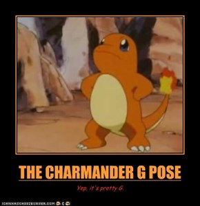 THE CHARMANDER G POSE