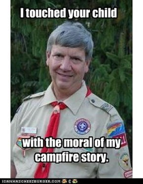 Creepy Scoutmaster: It Really Struck Deep