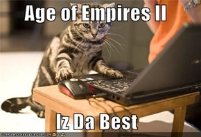 Age of Empires II  Iz Da Best