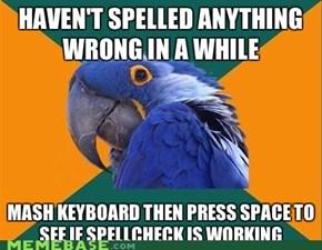 Paranoid Parrot: Spellcheck