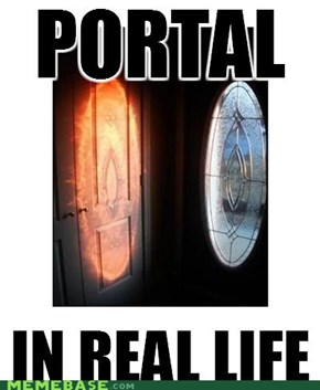 Portal, IRL