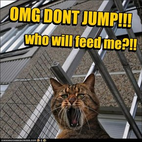 OMG DONT JUMP!!!