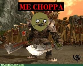 Me Choppa