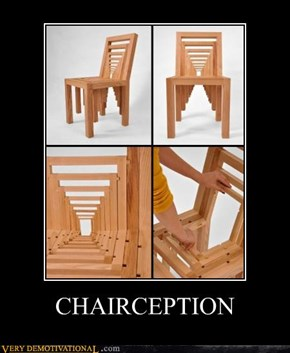 CHAIRCEPTION