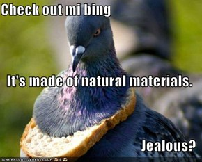 Check out mi bing It's made of natural materials. Jealous?